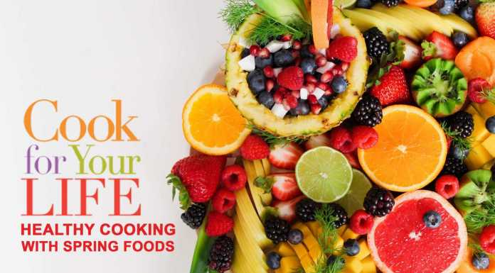 Healthy Cooking with Spring Foods